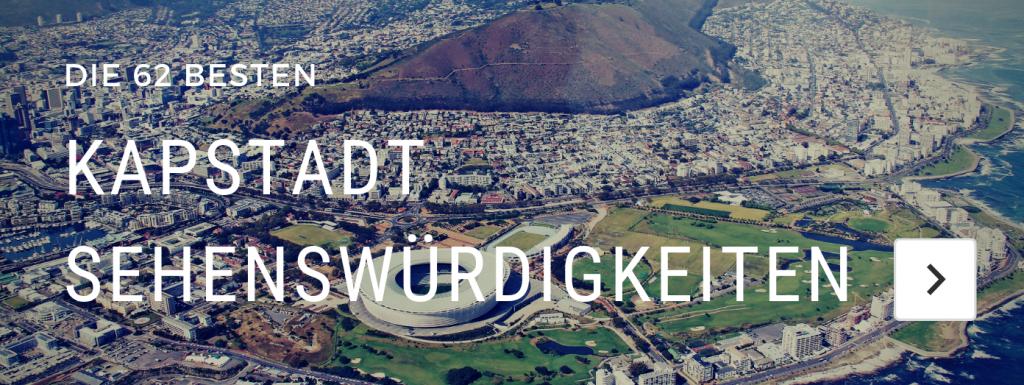 Kapstadt Sehenswürdigkeiten, Tipps & Höhepunkte