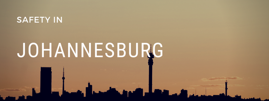 Is Johannesburg safe?